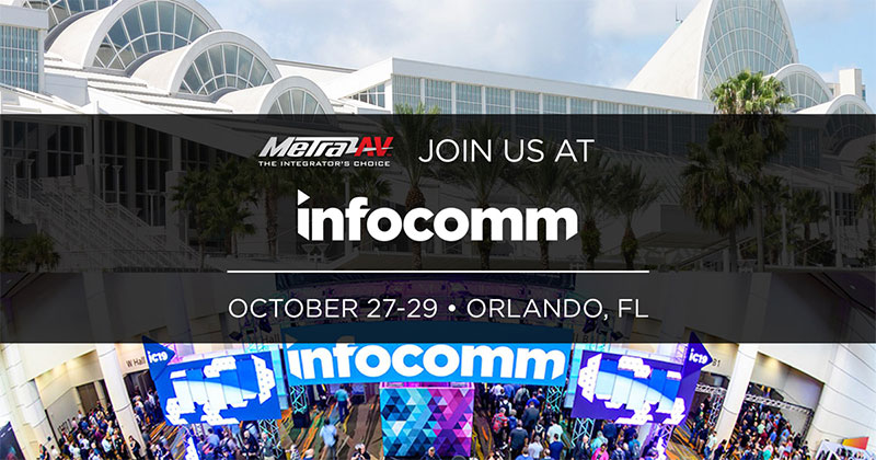 MetraAV™ Showcases Residential and Commercial AV Products at InfoComm 2021