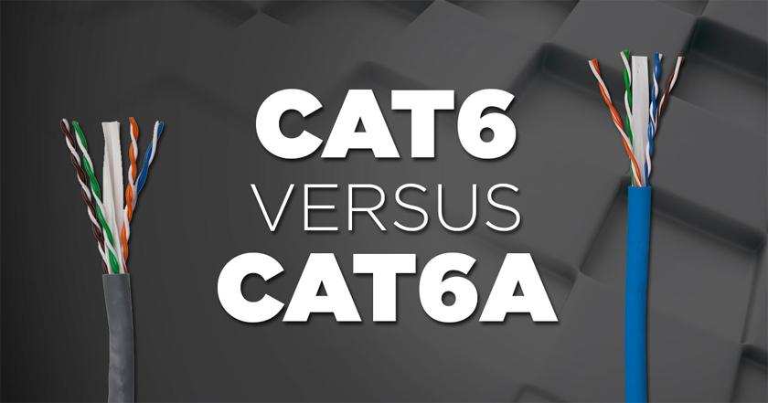 CAT6 versus CAT6A