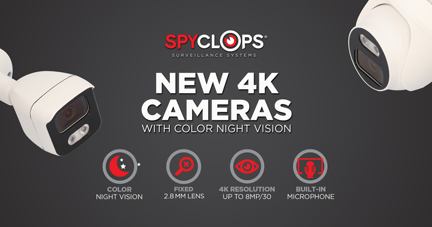Spyclops Surveillance Systems - New 4K Cameras with color night vision