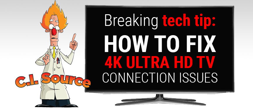 How To Fix 4K TV Display Issues