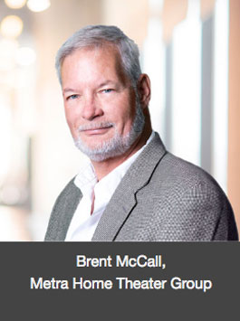 Brent McCall - Metra Home Theater Group